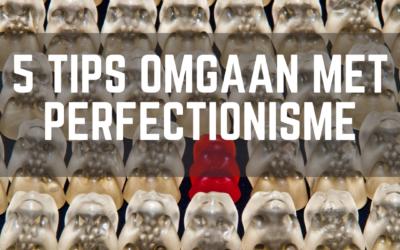 5 tips voor kinderen met perfectionisme